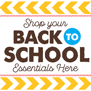 Come Shope Back to School Essentials Now!