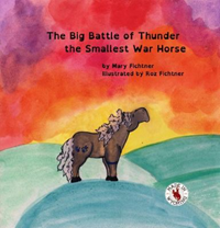 Big Battle Of Thunder The Smallest War Horse